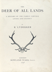 The deer of all lands;
