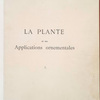 La plante et ses applications ornementales... [Half title]