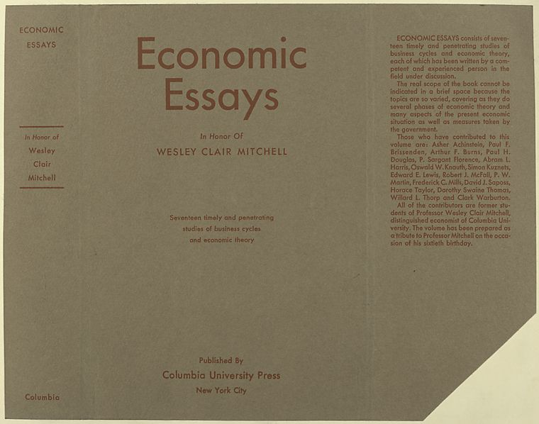 Economic essays in honor of Wesley Clair Mitchell.