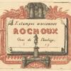 Adresse de Rochoux, marchand d'estampes.]