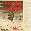 Perish by the sword.