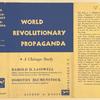 World revolutionary propaganda : a Chicago study.