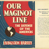 Our Maginot line; the defense of the Americas.