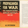 Propaganda for war; the campaign against American neutrality, 1914-1917.