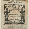 John Wright, Tobacconist, and dealer in Fancy Snuffs & Cigars