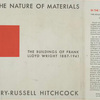 In the nature of materials; 1887-1941; the buildings of Frank Lloyd Wright.