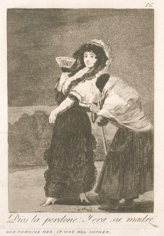 This is What Francisco Goya and Dios la perdone : y era su madre Looked Like  in 1799
