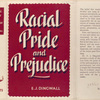 Racial Pride and Prejudice.