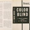 Color blind; a white woman looks at the Negro.