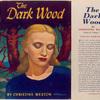 The dark wood.