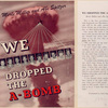 We dropped the A-bomb.