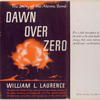 Dawn over zero; the story of the atomic bomb.