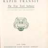 Interborough rapid transit; the New York subway, its construction and equipment. [Title page]