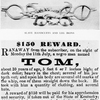 Slave handcuffs and leg irons. ; Tom's runaway notice.