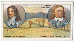"Battle of Edgehill [October 23rd, 1642]. (Charles I; Oliver Cromwell; Edgehill and ""Bullet Hill"".)"