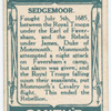 Battle of Sedgemoor [July 5th, 1685]. Monmouth door [to] the Church; Duke of Monmouth; Jan Swain's leaps (a prisoner, who was allowed to leap for his liberty).