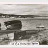 An old highland ferry.