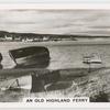 An old highland ferry.