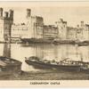 Caernarvon Castle.