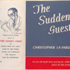 The Sudden Guest.