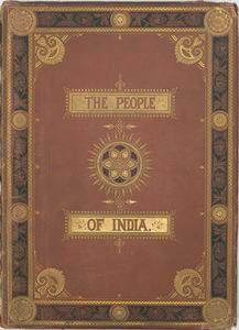The People of India. [Illustrated cover]