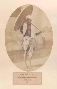 Mirzapore hillman, supposed aboriginal, Mirzapore.