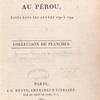 Voyages au Pérou, faits dans les années 1790 à 1794. Collection de planches