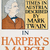 Stirring Times in Austria Described by Mark Twain in Harper's March