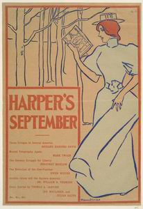 Harper's September, Three Gringos in Central America, Richard Harding Davis, Mental Telegraphy Again, Mark Twain, The German Strugle for Liberty Poultoney Bigelow, The Evolution of The Cow-Puncher, Owen Wister, Arabia-Islam and the Eastern Question, ...
