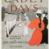 Cadet Days, A Story of West-Point by Capt. Charles King U.S.A., Illustrated Harper & Brothers New-York