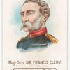Maj.-Gen. Sir Francis Clery.