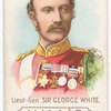 Lieut.-Gen. Sir George White.