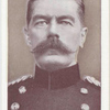 Field-Marshal, Lord Kitchener of Khartum.