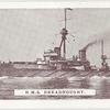 H.M.S. Dreadnought.