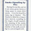 Smoke Signalling by Day.