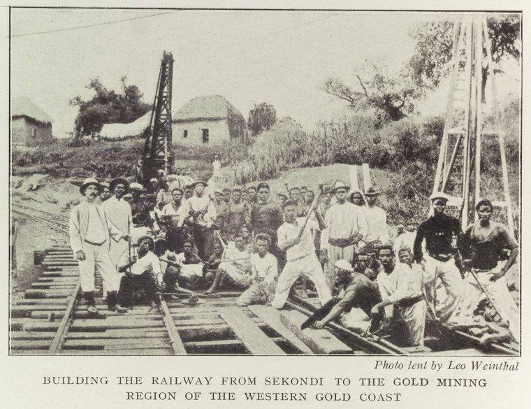 Building the railway from Sekondi to the gold mining region of the Western Gold Coast.