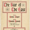 The star of the east ; words by George Cooper ; music by Amanda Kennedy.
