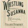 Whistling Susanna