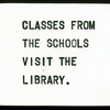 Classes From the Schools Visit the Library.