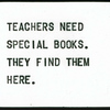 Teachers Need Special Books.  They Find Them Here.