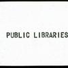 Public Libraries.