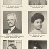 Mrs. L. B. Sneed, A. B., A.M. Prominent Teacher. ; Rev. A. W. Nix, D.D. Georgetown, Ky. ; William Gohiggin, Charter Member Portland Baptist Church, Louisville, Ky. ; Mrs. Mattie E. Carter, Luisville, Ky. ; Mrs. M. S. Blackburn, Lexington, Ky. ; Miss Ethel C. Helmes, Owensboro, Ky.