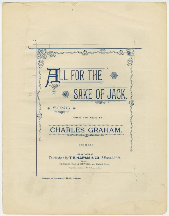All for the sake of Jack / words and music by Charles Graham.