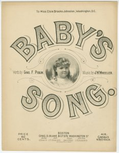 Baby's song / words by Chas. F. Pidgin ; music by J.W. Wheeler.