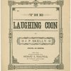 The laughing coon