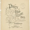 The party at Odd Fellow Hall