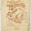 Your mother's apron string