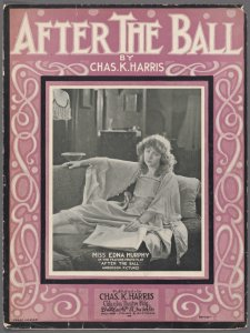 After the ball / by Chas. K. Harris.