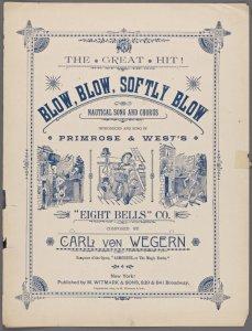 Blow, blow, softly blow / composed by Carl von Wegern.