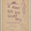 O' Adam ring dem golden bells